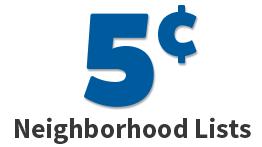 Neighborhood Mailings Lists 5 Cents
