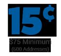 cost per address is 15 cents - minimum order $75